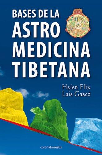 Descargar Libro Bases De La Astromedicina Tibetana Helen Filix