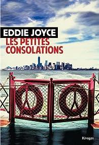Les petites consolations par Eddie Joyce