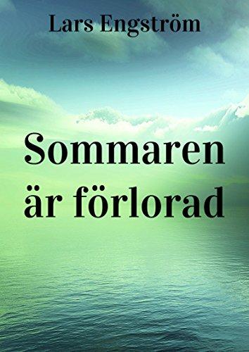 Sommaren är förlorad (Swedish Issue)
