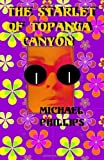 The Starlet of Topanga Canyon, Michael Phillips, 1497382149