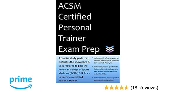 ACSM Certified Personal Trainer Exam Prep: 2019 Edition