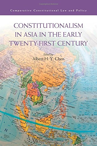 Constitutionalism in Asia in the Early Twenty-First Century (Comparative Constitutional Law and Policy) PDF