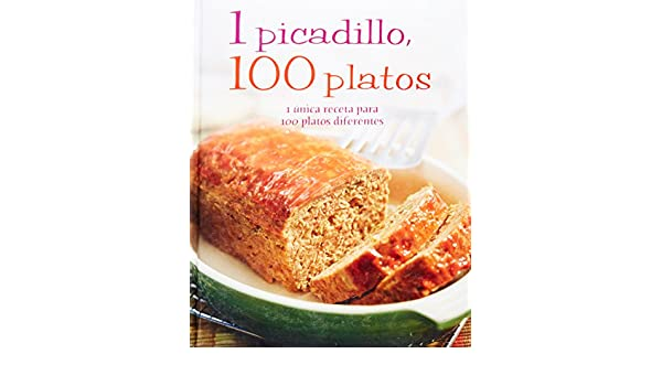 1 Picadillo, 100 Platos (Spanish Edition): Parragon Books, Love Food Editors: 9781445448237: Amazon.com: Books