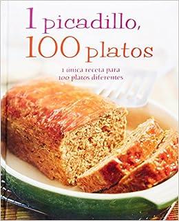 1 Picadillo, 100 Platos (Spanish Edition): Parragon Books, Love Food Editors: 9781445448237: Amazon.com: Books