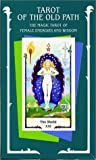 Tarot of the Old Path by Sylvia Gainsford (29-Aug-1997) Cards