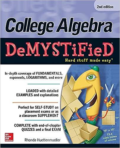 College Algebra Demystified Nd Edition Rhonda Huettenmueller  College Algebra Demystified Nd Edition Nd Edition