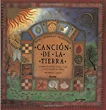 img - for Canci n de la tierra: Mitos, leyendas y tradiciones (Spanish Edition) book / textbook / text book