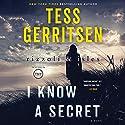 I Know a Secret: Rizzoli & Isles, Book 12 Hörbuch von Tess Gerritsen Gesprochen von: Tanya Eby