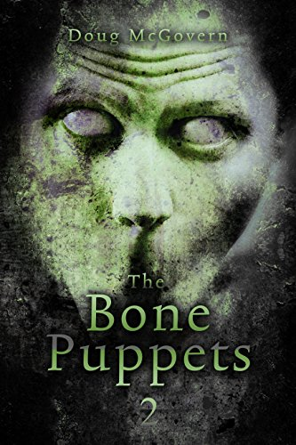 The Bone Puppets 2: A Hard SciFi Zombie Soldier -
