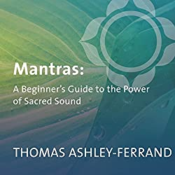 The Beginner's Guide to Mantras