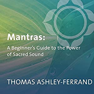 The Beginner's Guide to Mantras Speech