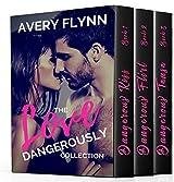 The Love Dangerously Collection: Dangerous Kiss, Dangerous Flirt & Dangerous Tease (Laytons Book 4)
