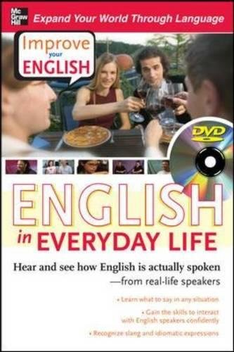 Improve Your English: English in Everyday Life (DVD w/ Book): Hear and see how English is actually spoken--from real-lif