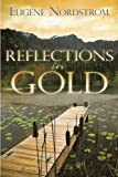 Reflections in Gold, Eugene Nordstrom, 059552513X