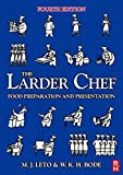 img - for The Larder Chef by Willi Bode (2006-08-22) book / textbook / text book