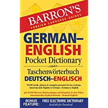 Barron's German-English Pocket Dictionary: 70,000 words, phrases & examples presented in two sections: American style English to German - German to English