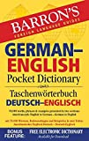 Barron's German-English Pocket Dictionary: 70,000 words, phrases & examples presented in two sections: American style English to German -- German to English (Barron's Pocket Bilingual Dictionaries)