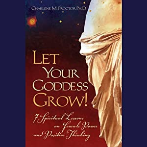 Let Your Goddess Grow! Audiobook