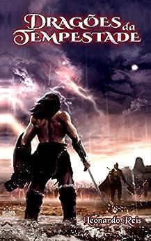 Dragões da Tempestade por [Reis, Leonardo]