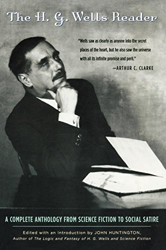 E.b.o.o.k The H.G. Wells Reader: A Complete Anthology from Science Fiction to Social Satire Z.I.P