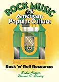img - for Rock Music in American Popular Culture: Rock  n  Roll Resources (Haworth Popular Culture) book / textbook / text book