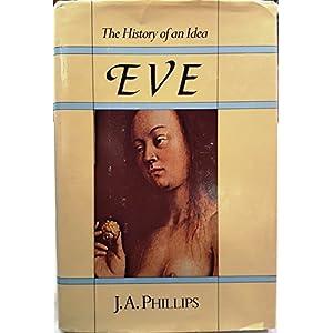 Eve: The History of an Idea