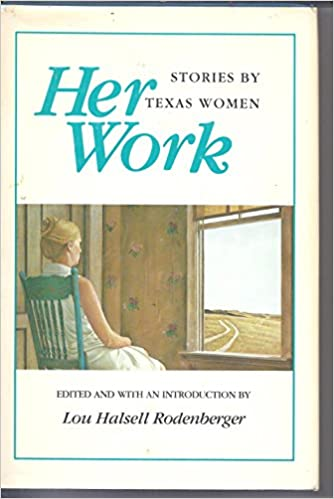 Book Her Work : Stories by Texas Women