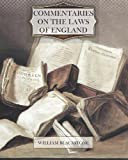 Commentaries on the Laws of England, William Blackstone, 146793447X