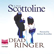 Dead Ringer: Rosato and Associates, Book 10 Audiobook by Lisa Scottoline Narrated by Barbara Rosenblat