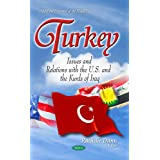 Turkey: Issues and Relations With the U.s. and the Kurds of Iraq
