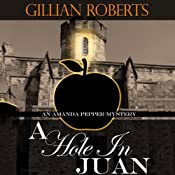 A Hole in Juan: An Amanda Pepper Mystery | Gillian Roberts
