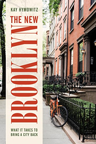 Download PDF The New Brooklyn - What It Takes to Bring a City Back
