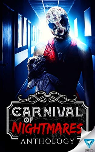 Carnival Of Nightmares (Creepiest Show On Earth Book 2) by [Nave, Bradon, Clay, Chris P., Bergling, Christina, Lee, Erin, Acerbo, Lisa, Ody, Jim, MacMillan, Joshua, Smales, Rob, Sands, Samie, Longo, Stacey]