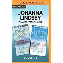 Johanna Lindsey Malory Family Series: Books 7-8: A Loving Scoundrel & Captive of My Desires