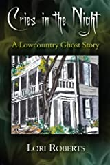 Cries in the Night: A Lowcountry Ghost Story Paperback