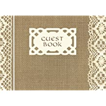 "Guest Book: Visitors Book / Guestbook ( Vintage Burlap & Lace Design * Softback * 8.5"" x 6"" )"