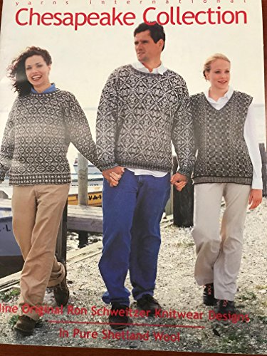 Yarns International Chesapeake Collection - Nine Original Ron Schweitzer Knitwear Designs - In Pure Shetland Wool