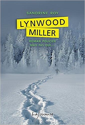 Lynwood Miller - Sandrine Roy (2016)