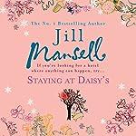 Staying at Daisy's | Jill Mansell