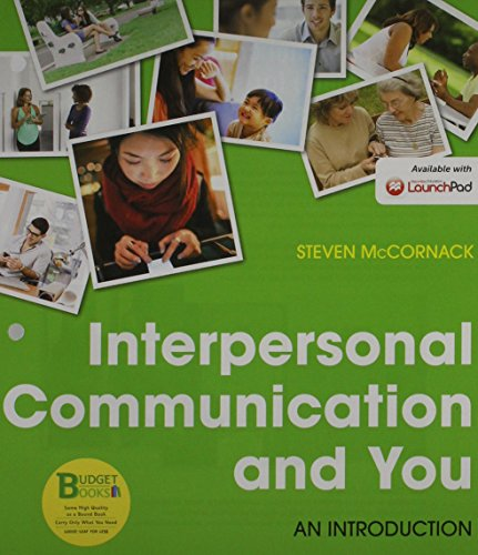 Loose-leaf Version for Interpersonal Communication and You & LaunchPad Six Month Access Card