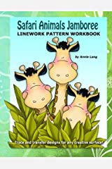 Safari Animal Jamboree: Linework Pattern Workbook Paperback
