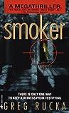 Smoker, Greg Rucka, 0553578294