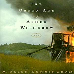 The Green Age of Asher Witherow Audiobook