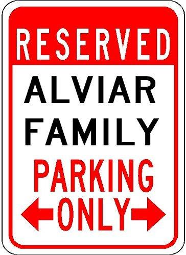 7X10 Quality Aluminum Sign Customized Last Name Alviar Family Parking
