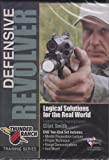 Defensive Revolver ~ Logical Solutions ~ Tactical Training 2 DVD Set~ Real World