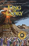 King of Glory: The Story & Message of the Bible