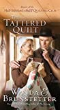amish quilting books - The Tattered Quilt: The Return of the Half-Stitched Amish Quilting Club