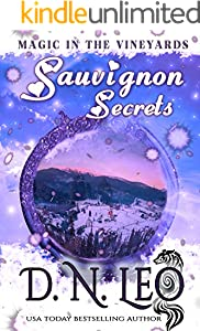 Sauvignon Secrets: Romantic Paranormal Mystery (Magic in the Vineyards Book 2)