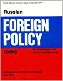 Russian Foreign Policy Today : The Soviet Legacy and Post-Soviet Beginnings, , 0913601640