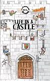 Life in a Castle, Tango Books Staff, 1857077083